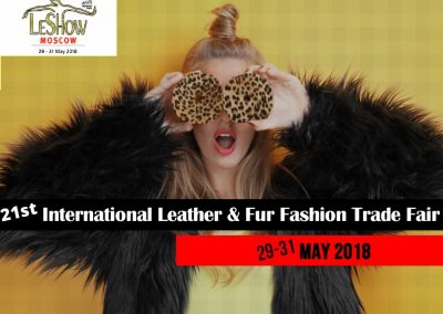 21st Intertnational Leather & Fur Fashion Trade Fair Moscow 29 – 31 May 2018